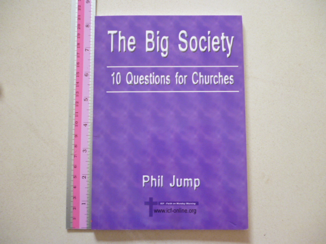 The Big Society: 10 Questions For Churches