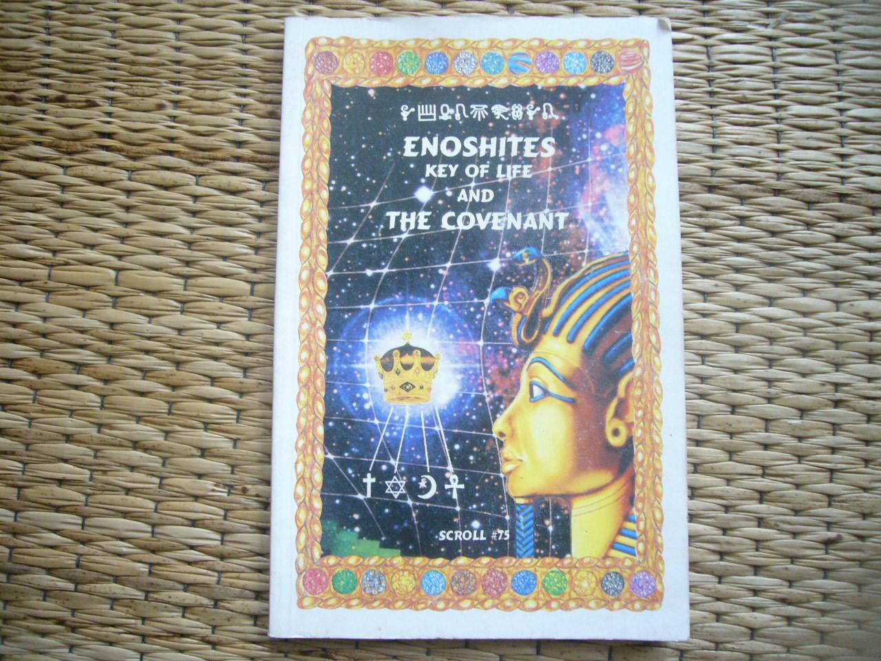 Enoshites: Key of Life And the Covenant