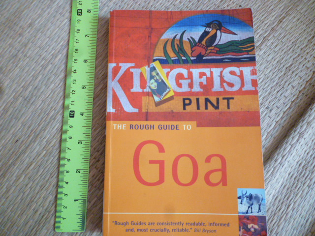 The Rough Guide to GOA (Kingfisher Pint) Sixth Edition