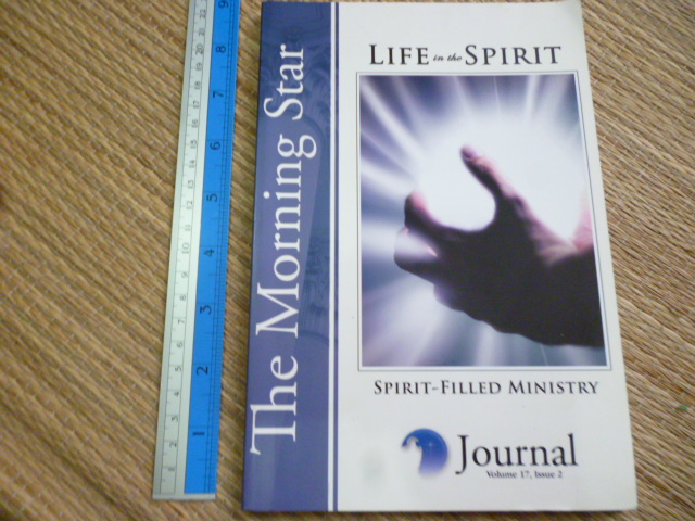 The Morning Star: Life in the Spirit (Spirit-filled Ministry)/ Journal Vol.17, Issue 2