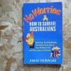 No Worries: How to Survive Australians