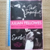 Past Imperfect + Snobs (By Julian Fellowes, Writer and Creator of 'Downton Abbey)