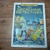 The Deckhair Detectives