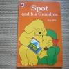 Spot and His Grandma