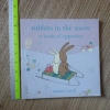 Rabbits in the Snow (A Book of Opposites)