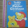 Teddy Meets Father Christmas (Paperback)