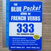 The Blue Pocket Book of FRENCH VERBS (333 Fully Conjugated Verbs)