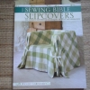 The Sewing Bible Slipcovers