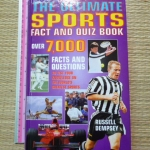 The Ultimate Sports Fact and Quiz Book (Over 7,000 facts and Questions)