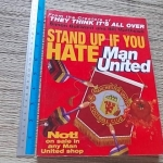 Stand Up If You HATE Man United