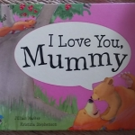 I Love You, Mummy