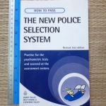 (How to Pass) The New Police Selection System