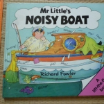 Mr.Little's Noisy Boat (A Lift-the-Fact Book)