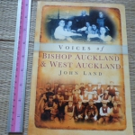 Voices of Bishop Auckland & West Auckland