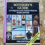 Sotheby's Guide: Antiques And Their Prices Worldwide 1998 Edition