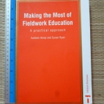 Making the Most of Fieldwork Education: A Practical Approach