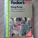 Fodor's 92: Hong Kong (And Excursions to China and Macau)