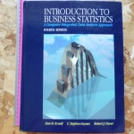 Introduction to Business Statistics: A Computer Integrated, Data Analysis Approach (Fourth Edition)