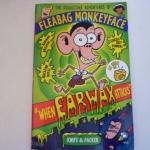 Fleabag Monkeyface 1: When Earwax Attacks
