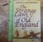 The Strange Laws of Old England (By Nigel Cawthorne)
