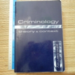 CRIMINOLOGY: Theory & Context