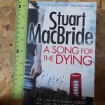 A Song For The Dying (By Stuart MacBride)