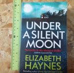 Under a Silent Moon (By Elizabeth Haynes)