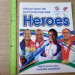 Official Team GB and ParalympicsGB: HEROES