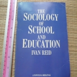 The Sociology of School and Education