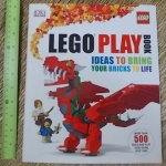 LEGO PLAY BOOK (Ideas To bring Your Bricks To Life)