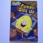 (SpongeBOB Squarepants) Funny-Side Up: A Tasty Joke Book