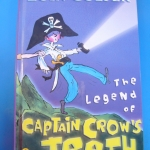 The Legend of Captain Crow's teeth (Hardcover)