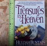 Treasures in Heaven (By Huldah Butain)