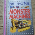 How Things Work: MONSTER MACHINES