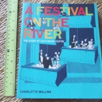 A Festival on the River (The Story of Southbank Centre)