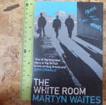 The White Room (Martyn Waites)