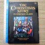 The Christmas Story in Stained Glass