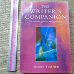 The Writer's Companion: The Essential Guide to Being Published