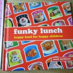 Funky Lunch (Happy Food For Happy Children)
