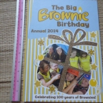 The Big BROWNIE Birthday Annual 2014