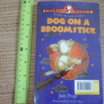 Dognapped! + Dog on a Broomstick (2 Books in 1)