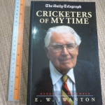 Cricketers of My Time (The Daily Telegraph/ Heroes to Remember)