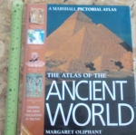 The Atlas of The Ancient World (A Marshall Pictorial Atlas)