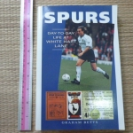 SPURS (Day-to-Day Life at White Hart Lane)