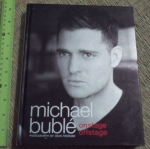 Michael Buble: Onstage Offstage