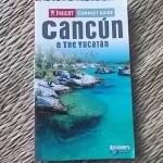 CANCUN & The YUCATAN (Insight Compact Guide)