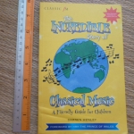 The Incredible Story of Classical Music (A Friendly Guide For Children)