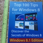 Top 100 Tips For Windows 8 (Windows 8.1 Edition)