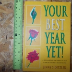 Your Best Year Yet! (By Jinny Ditzler)