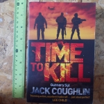 Time To Kill (By Gunnery Sgt.Jack Coughlin)